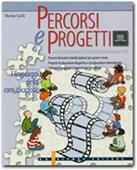 Copertina dell'audiolibro Percorsi e progetti. 3: I linguaggi della comunicazione: arte, fotografia… di CARLÀ, Marisa