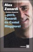 Copertina dell'audiolibro … però, Zanardi da Castel Maggiore!