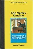 Copertina dell'audiolibro Perry Mason e i pesci rossi di GARDNER, Erle Stanley