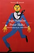 Copertina dell'audiolibro Peter Holtz. Autoritratto di un uomo felice di SCHULZE, Ingo