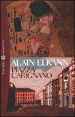 Copertina dell'audiolibro Piazza Carignano di ELKANN, Alain