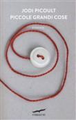 Copertina dell'audiolibro Piccole grandi cose di PICOULT, Jodi
