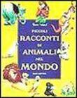 Copertina dell'audiolibro Piccoli racconti di animali nel mondo