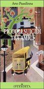 Copertina dell'audiolibro Piccoli suicidi tra amici