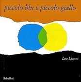 Copertina dell'audiolibro Piccolo blu e piccolo giallo di LIONNI, Leo