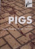Copertina dell'audiolibro Pigs di ESCUELA MODERNA/ ATENEO LIBERTARIO