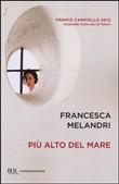 Copertina dell'audiolibro Più alto del mare di MELANDRI, Francesca