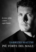 Copertina dell'audiolibro Più forte del male di MACCHI, Fabrizio