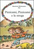 Copertina dell'audiolibro Pizzicami, Pizzicamè e la strega di BICHONNIER, Henriette
