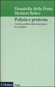 Copertina dell'audiolibro Polizia e protesta di DELLA PORTA, Donatella - REITER, Herbert