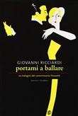Copertina dell'audiolibro Portami a ballare di RICCIARDI, Giovanni