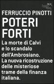 Copertina dell'audiolibro Poteri forti di PINOTTI, Ferruccio