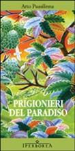 Copertina dell'audiolibro Prigionieri del Paradiso