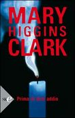 Copertina dell'audiolibro Prima di dirti addio di CLARK, Mary Higgins