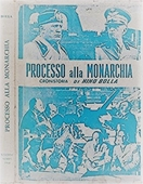 Copertina dell'audiolibro Processo alla monarchia di BOLLA, Nino B.
