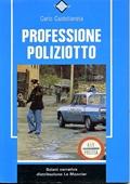 Copertina dell'audiolibro Professione poliziotto