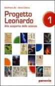 Copertina dell'audiolibro Progetto Leonardo 1. Alla scoperta delle scienze di BO, Gianfranco - CABONA, Ainino