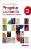Copertina dell'audiolibro Progetto Leonardo 3. Alla scoperta delle scienze di BO, Gianfranco - CABONA, Ainino
