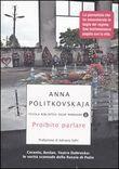 Copertina dell'audiolibro Proibito parlare di POLITKOVSKAJA, Anna