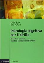 Copertina dell'audiolibro Psicologia cognitiva per il diritto di BONA, Carlo - RUMIATI, Rino
