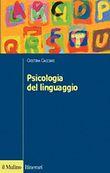 Copertina dell'audiolibro Psicologia del linguaggio di CACCIARI, Cristina