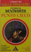 Copertina dell'audiolibro Punto cieco di WENTWORTH, Patricia