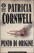 Copertina dell'audiolibro Punto di origine di CORNWELL, Patricia