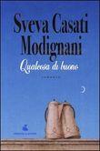 Copertina dell'audiolibro Qualcosa di buono di CASATI MODIGNANI, Sveva