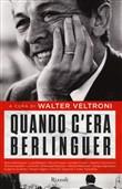 Copertina dell'audiolibro Quando c'era Berlinguer di VELTRONI, Walter