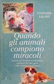 Copertina dell'audiolibro Quando gli animali compiono miracoli