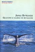 Copertina dell'audiolibro Quando le balene se ne vanno