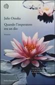 Copertina dell'audiolibro Quando l'imperatore era un dio di OTSUKA, Julie