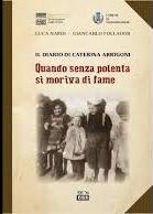 Copertina dell'audiolibro Quando senza polenta si moriva di fame: il diario di Caterina Arrigoni di NARDI, Luca - FOLLADOR, Giancarlo
