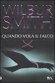 Copertina dell'audiolibro Quando vola il falco di SMITH, Wilbur