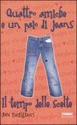 Copertina dell'audiolibro Quattro amiche e un paio di jeans: il tempo delle scelte di BRASHARES, Ann