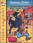 Copertina dell'audiolibro Quattro topi nel far west di STILTON, Geronimo