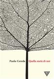 Copertina dell'audiolibro Quella metà di noi di CEREDA, Paola