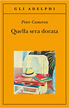Copertina dell'audiolibro Quella sera dorata di CAMERON, Peter