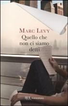 Copertina dell'audiolibro Quello che non ci siamo detti di LEVY, Marc