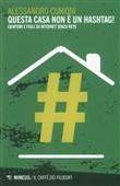 Copertina dell'audiolibro Questa casa non è un hastag! di CURIONI, Alessandro