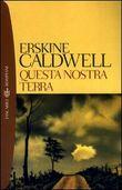 Copertina dell'audiolibro Questa nostra terra di CALDWELL, Erskine