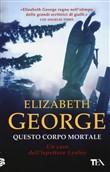 Copertina dell'audiolibro Questo corpo mortale di GEORGE, Elizabeth