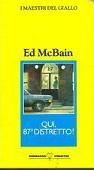 Copertina dell'audiolibro Qui, 87mo distretto! di McBAIN, Ed