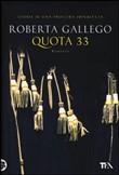 Copertina dell'audiolibro Quota 33 di GALLEGO, Roberta