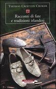 Copertina dell'audiolibro Racconti di fate e tradizioni irlandesi di CROKER, Thomas Crofton
