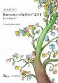 Copertina dell'audiolibro Racconti nella Rete 2014 di BRANDI, Demetrio (a cura di)