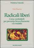 Copertina dell'audiolibro Radicali liberi. Come combatterli per prevenire l'invecchiamento di SHARMA, Hari (Taduzione di C.Carnevali & Rossi)