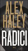 Copertina dell'audiolibro Radici – La saga di una famiglia americana di HALEY, Alex