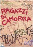 Copertina dell'audiolibro Ragazzi di Camorra di VARRIALE, Pina