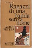 Copertina dell'audiolibro Ragazzi di una banda senza nome di PETTER, Guido